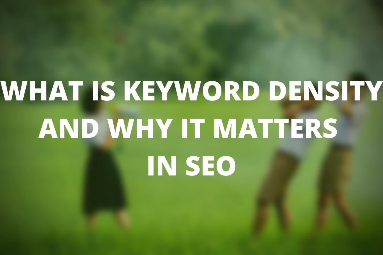 understanding keyword density in SEO